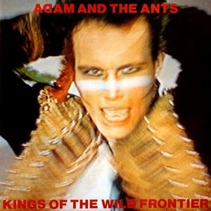 Adam & the Ants Kings of the Wild Frontier 1980