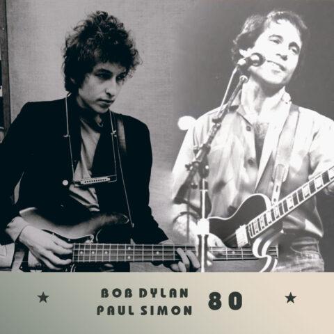 Боб Дилан, Пол Саймон 80 лет